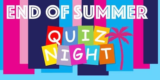 End of Summer Quiz Night
