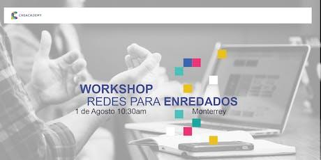 Workshop Redes para Enredados // 1 de agosto de 2019 entradas