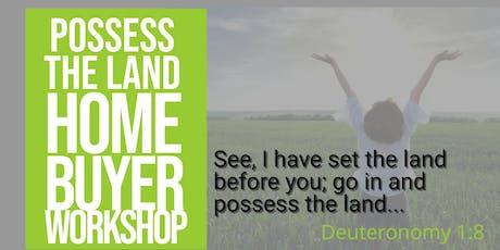 Possess the Land Home Buyer Workshop - September 2019 tickets