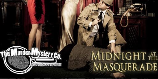 Murder Mystery Dinner Theatre - Midnight at the Masquerade