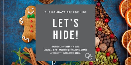 The Holidays Are Coming (Let's Hide!) tickets