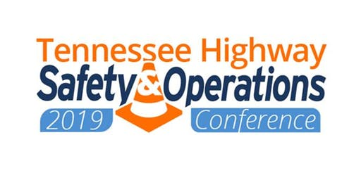 2019 Tennessee Highway Safety and Operations Conference