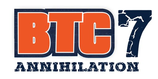BTC 7: Annihilation - Professional MMA