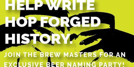 Hop Forged Naming Party tickets