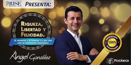 RIQUEZA,Libertad y Felicidad tickets