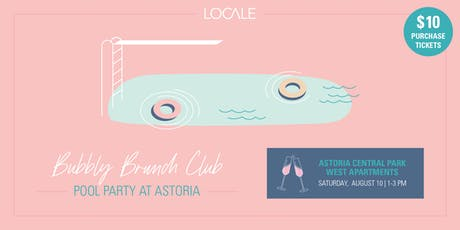 Bubbly Brunch Club Pool Party at Astoria tickets