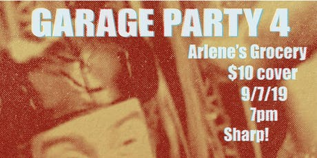 GARAGE PARTY4  DJ Connie T Empress/The Patdowns/The Charimen/Pandora Spocks tickets