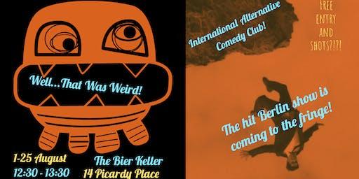 Well, That Was Weird - Alternative Comedy Club, from Berlin!