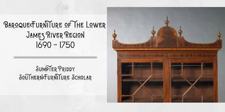 Baroque Furniture of the Lower James River Region 1690 - 1750 tickets
