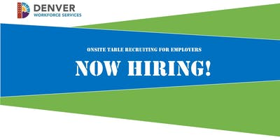 Now Hiring! Montbello Event - Employer Registration (August 28, 2019)