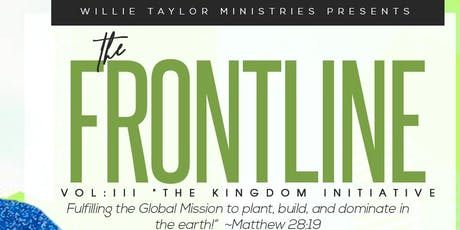 The FRONTLINE: Vol. III - The Kingdom Initiative tickets