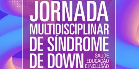 Jornada Multidisciplinar de Síndrome de Down ingressos