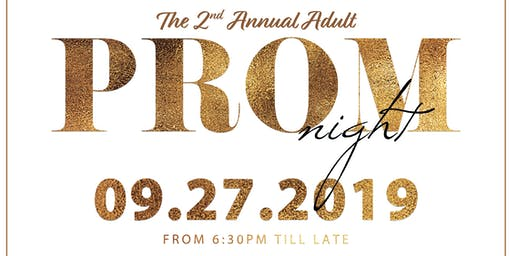 2nd Annual Adult Prom
