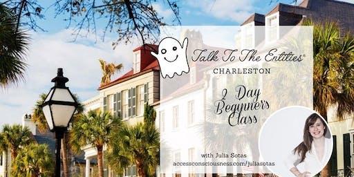 Charleston Talk to the Entities Beginning Class