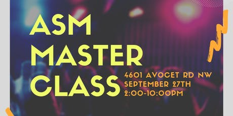 ASM MASTER CLASS  tickets