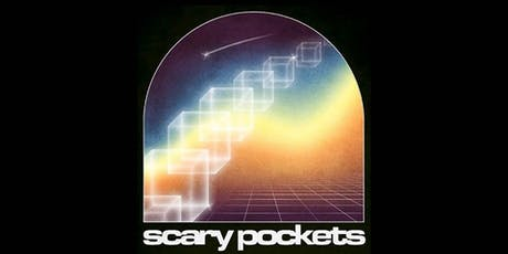 Scary Pockets tickets