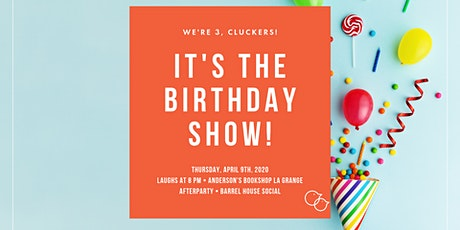 It's Our Third Birthday Show! tickets