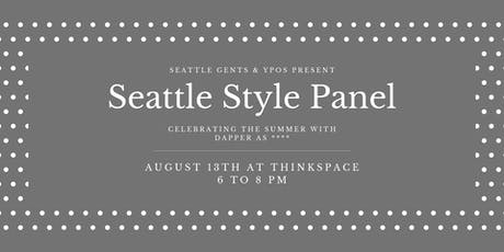 Seattle Gents & YPOS present The Seattle Style Panel tickets