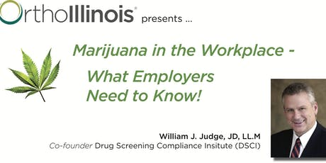 Marijuana in the Workplace - What Employers Need to Know! tickets