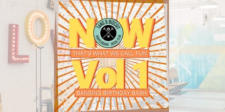 NOW: That's What We Call Fun Vol.1 - T&B Birthday Bash tickets
