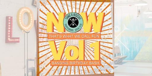 NOW: That's What We Call Fun Vol.1 - T&B Birthday Bash