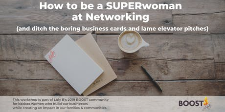 How to be a SUPERwoman in Networking tickets