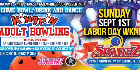 "99 JAMZ & PARTY STARZ  PRESENTS "" KINGPIN "" ADULT BOWLING PARTY 21 & OLDER  tickets"