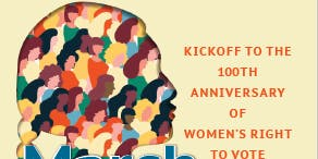 Women's Equality 2020 Kick Off to Women's Right to Vote