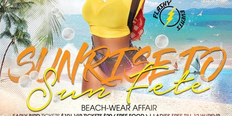 SUNRISE TO SUNFETE BEACH WEAR FETE tickets