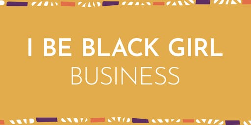I Be Black Girl Business Pitch Event