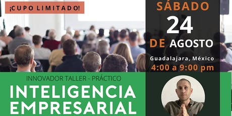 INTELIGENCIA EMPRESARIAL - PARA DUEÑOS DE NEGOCIOS tickets