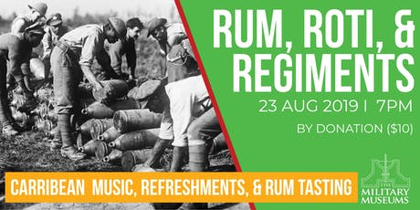 Rum, Roti, & Regiments tickets
