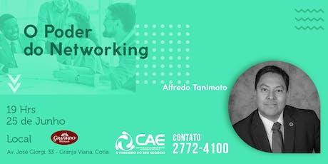 O PODER DO NETWORKING COM ALFREDO TANIMOTO ingressos
