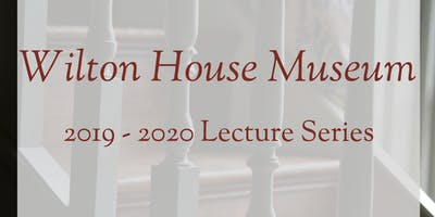 Wilton House Museum Lecture Ticket Bundle
