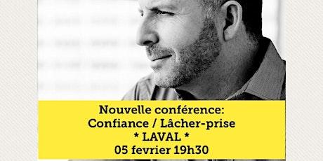LAVAL - Confiance / Lâcher-prise 15$ billets