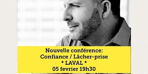 LAVAL - Confiance / Lâcher-prise 15$