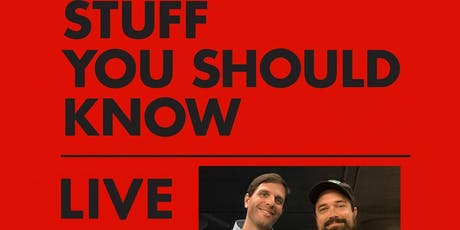 Stuff You Should Know tickets