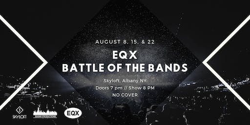 EQX Battle of The Bands