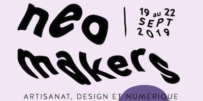 NÉO MAKERS // ARTISANAT, DESIGN ET NUMÉRIQUE