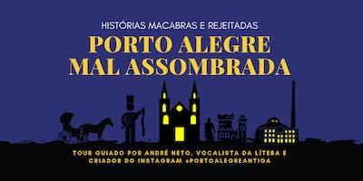 Porto Alegre Mal Assombrada - histórias macabras e rejeitadas