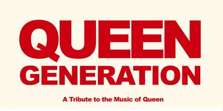 Queen Generation: A Tribute to the Music of Queen tickets