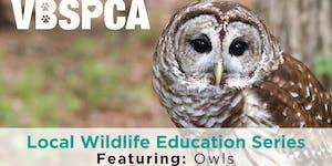 VBSPCA Local Wildlife Education Series: Owls