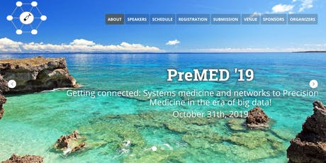 PreMED'19: Systems medicine and networks to Precision Medicine tickets