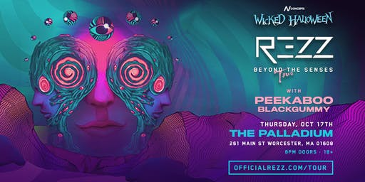 Wicked Halloween presents: REZZ Beyond The Senses Tour 10.17.19 | Tix Available at: bit.ly/oct17rezz