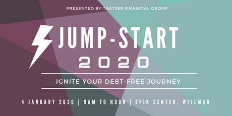 JUMP-START 2020 | IGNITE YOUR DEBT-FREE JOURNEY tickets