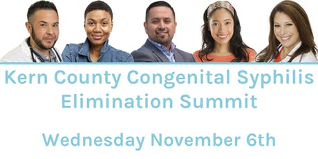 Kern County Congenital Syphilis Elimination Summit tickets