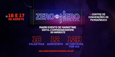 Zero To Hero Experience ingressos