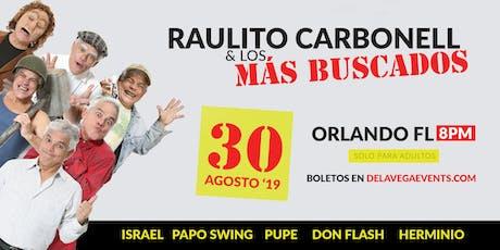 Show de Raulito Carbonell & Los Más Buscados   Orlando FL tickets