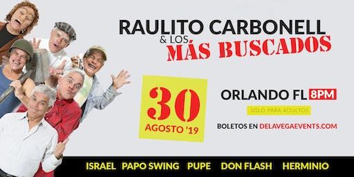 Show de Raulito Carbonell & Los Más Buscados | Orlando FL