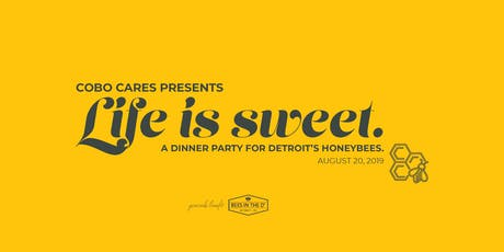 Life is sweet: a dinner party for Detroit's honeybees. tickets